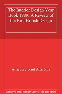 The Interior Design Yearbook 1989: A Review of the Best of British