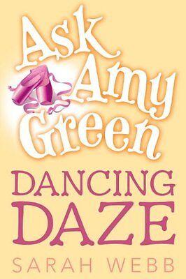 Ask Amy Green  Dancing Daze