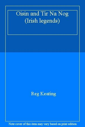 Oisin and Tir Na Nog (Irish legends),Reg Keating