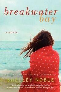 Breakwater Bay, Shelley Noble