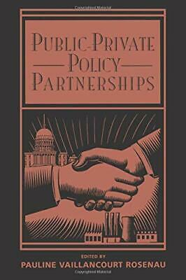 Public-Private Policy Partnerships (The MIT Press)