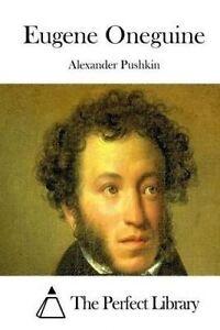 Eugene Oneguine by Pushkin, Alexander -Paperback
