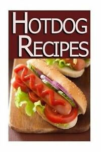 Hot Dog Recipes by Swansen, Jackie -Paperback