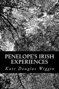 Penelope's Irish Experiences 9781491270127 -Paperback