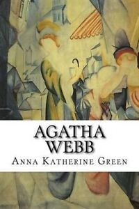 Agatha Webb by Green, Anna Katherine -Paperback