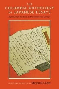 The Columbia Anthology of Japanese Essays – Zuihitsu from the Tenth to the