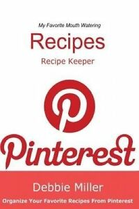 Pinterest Recipes (Blank Cookbook): Recipe Keeper For Your Pinterest Recipes (So