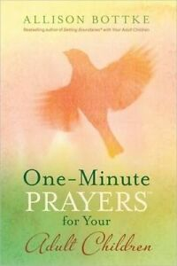 ONEMINUTE PRAYERS FOR YOUR ADULT CHILDRE, Bottke, Allison