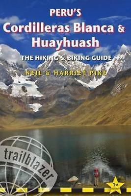 Peru's Cordilleras Blanca & Huayhuash - das Wandern & Radsport Guide By Harriet