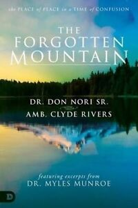 The Forgotten Mountain: Your Place of Peace in a World at War by Nori, Don