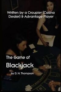 The Game of Blackjack by Thompson, D. N. -Paperback