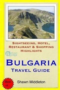 Bulgaria Travel Guide Sightseeing Hotel Restaurant & Shopping    Middleton Shaw