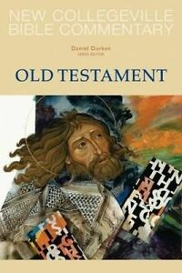 New Collegeville Bible Commentary: Old Testament by Durken, Daniel -Paperback