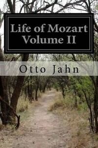 Life of Mozart Volume II by Jahn, Otto -Paperback
