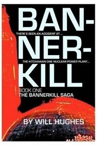 Bannerkill: Book One of the Bannerkill Saga by Hughes, Will -Paperback
