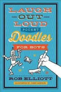 Laugh-Out-Loud Pocket Doodles for Boys by Elliott, Rob -Paperback