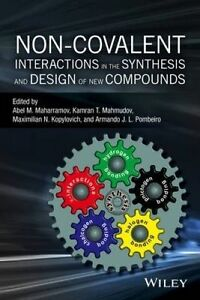 NEW Non-covalent Interactions in the Synthesis and Design of New Compounds