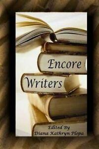 Encore-Writers-by-Plopa-Diana-Kathryn-Paperback