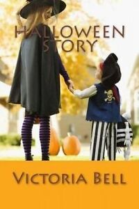Halloween Story by Bell, Victoria -Paperback