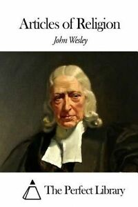 Articles of Religion by Wesley, John -Paperback