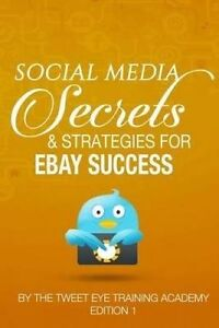 Social Media Secrets & Strategies for Ebay Success by Collins, MR Christopher