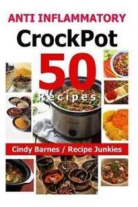 50 Anti Inflammatory Crockpot Recipes by Barnes, Cindy -Paperback
