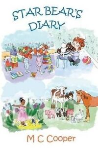 Star Bear's Diary by Cooper, M. C. -Paperback