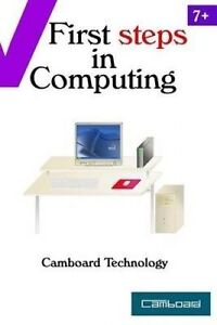 First Steps in Computing by Technology, Camboard -Paperback
