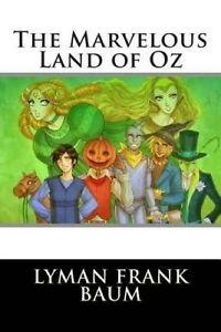 The Marvelous Land of Oz 9781514202395 -Paperback