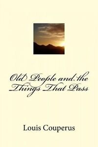 Old-People-and-the-Things-That-Pass-Paperback
