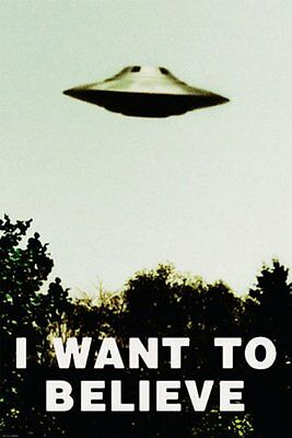 X Files   I Want To Believe   Ufo Poster 24X36   Aliens Spaceship 9855