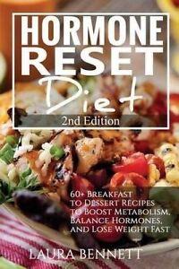 Hormone Reset Diet 60+ Breakfast Dessert Recipes Boost Met by Bennett Laura