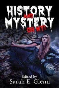 History and Mystery, Oh My! by Maxwell, Edith -Paperback