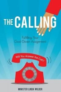 The Calling by Wilder, Minister Linda -Paperback