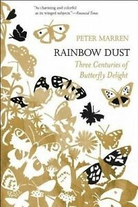 Rainbow-Dust-Three-Centuries-of-Butterfly-Delight-by-Marren-Peter-Hcover
