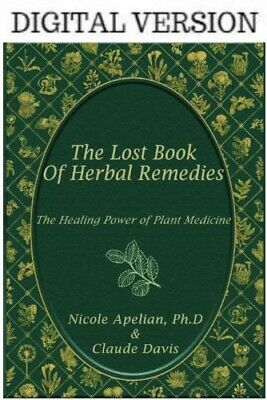 The Lost Book of Herbal Remedies ( Original Copy )