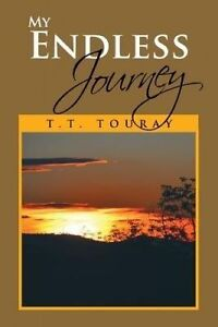 My Endless Journey by Touray, T. T. -Paperback
