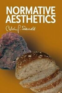 NEW Normative Aesthetics: Sundry Writings and Occasional Lectures
