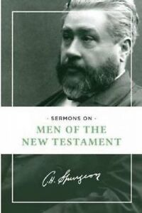 Sermons on Men of the New Testament by Spurgeon, Charles Haddon -Paperback