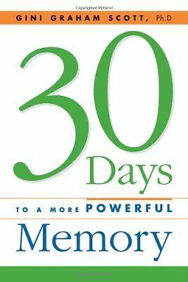 30 Days to a More Powerful (30 Days To A More Powerful Memory)