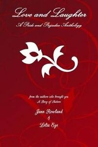 Love and Laughter: A Pride and Prejudice Short Stories Anthology by Eye, Lelia