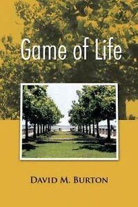 Game of Life by Burton, David M. -Paperback