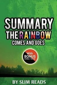 Summary Rainbow Comes Goes Mother Son on Life Lo by Reads Slim -Paperback