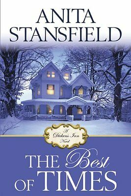 The Best of Times: A Dickens Inn Novel by Anita Stansfield (Dickens Best Of Times)