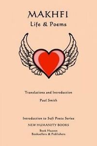 Makhfi: Life & Poems by Smith, Paul -Paperback