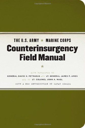NEW The U.S. Army/Marine Corps Counterinsurgency Field Manual