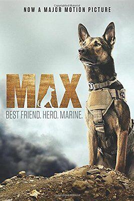 Max  Best Friend  Hero  Marine By Jennifer Li Shotz