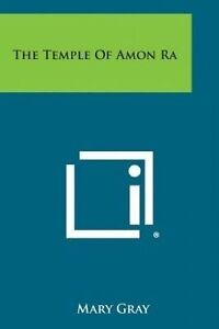 NEW The Temple of Amon Ra by Mary Gray