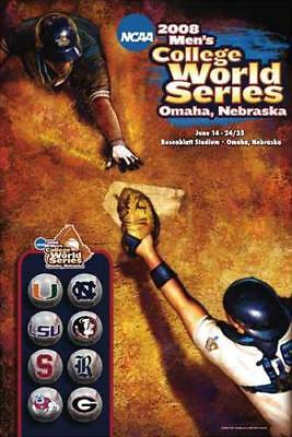 - NCAA Baseball COLLEGE WORLD SERIES 2008 Official Event Poster - LSU, Fresno, FSU