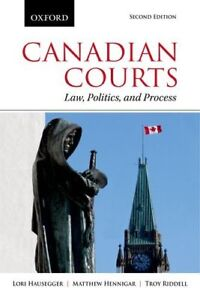 Canadian Courts Law, Politics, and Process 2nd Edition